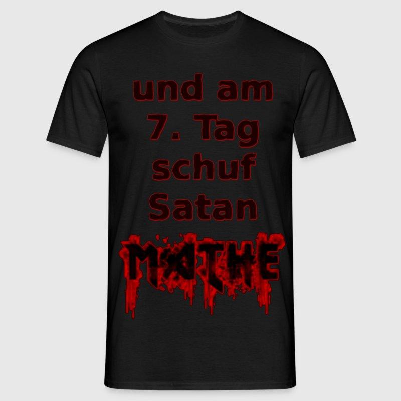 T shirt mathe spruch und am 7 tag schuf satan mathe for Witzige t shirt sprüche
