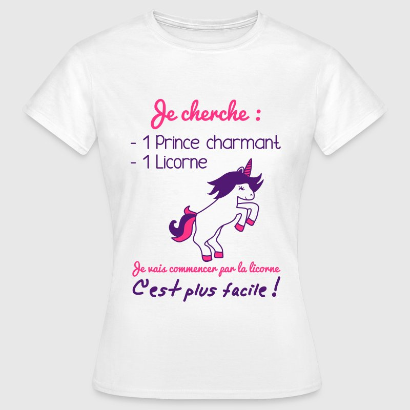 Prince charmant licorne,humour,citation,princesse Tee shirts - T-shirt Femme