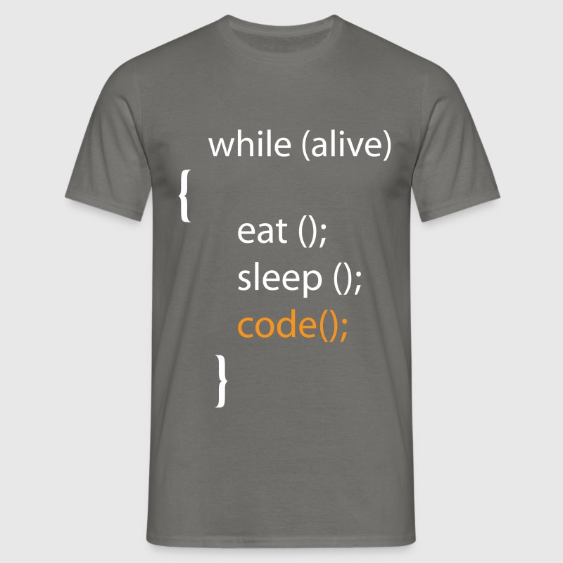 Programmer - while alive eat; sleep; code - Men's T-Shirt