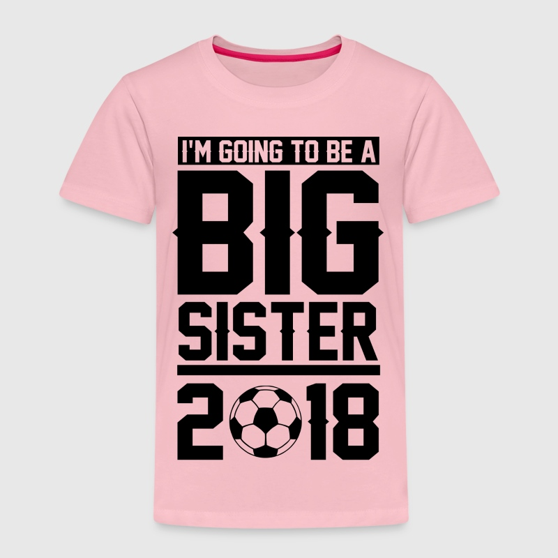 Big Sister To Be 2018 T-Shirts - Kinder Premium T-Shirt