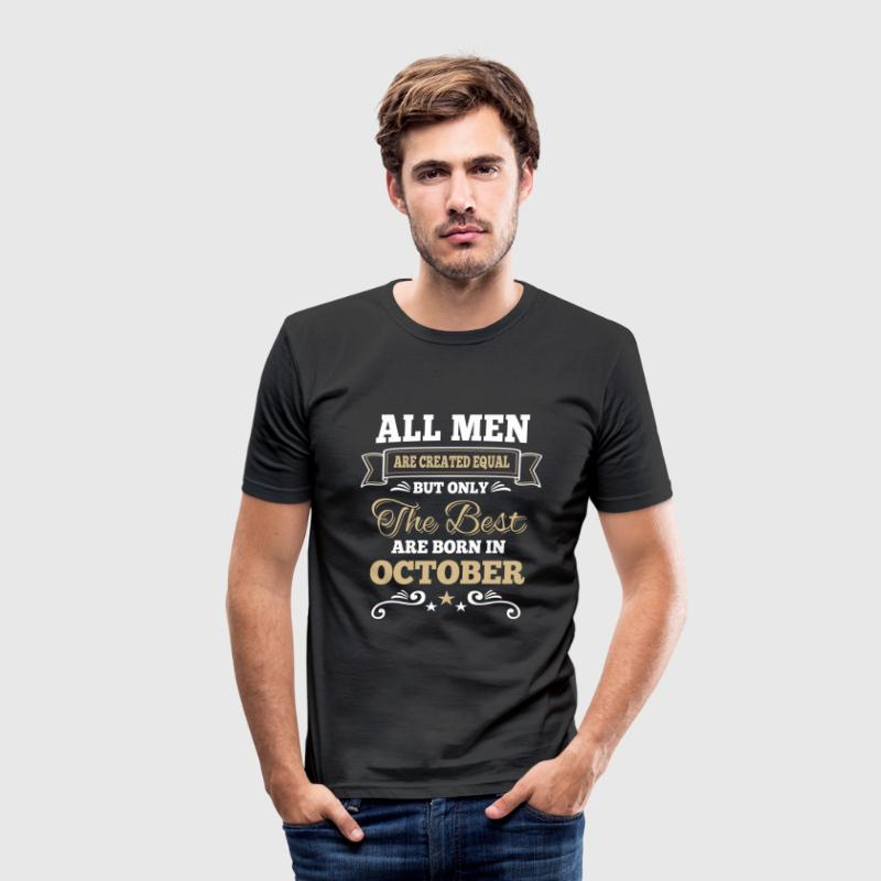 Men created equal the best are born in october  Tee shirts - Tee shirt près du corps Homme