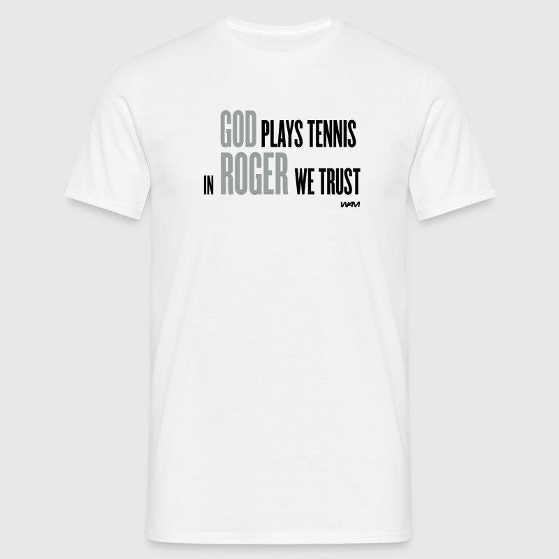 White god plays tennis in roger we trust by wam Men's T-Shirts - Men's T-Shirt