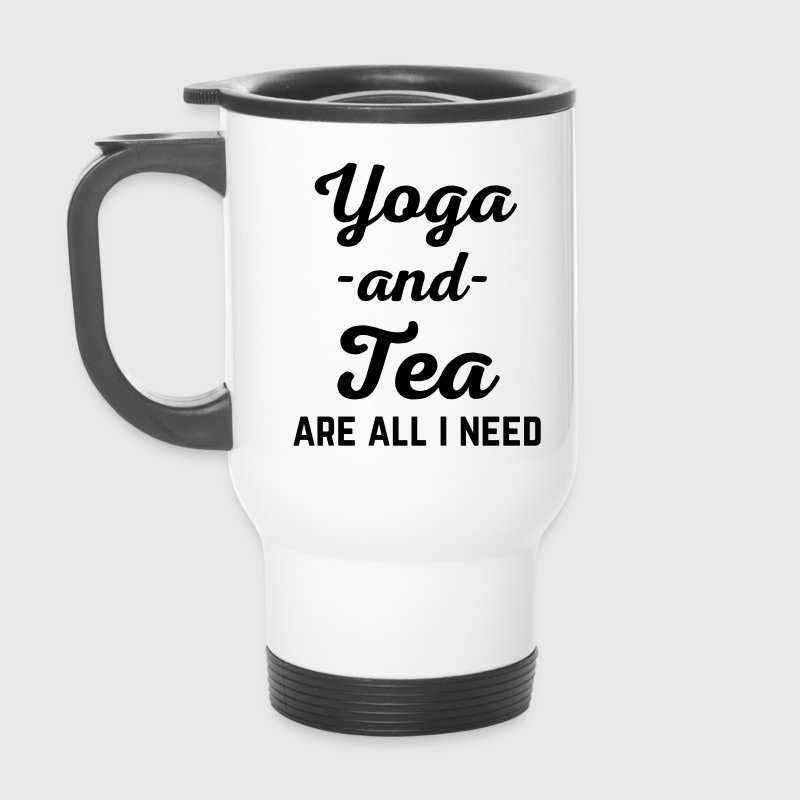 Yoga And Tea Funny Quote  Mugs & Drinkware - Travel Mug