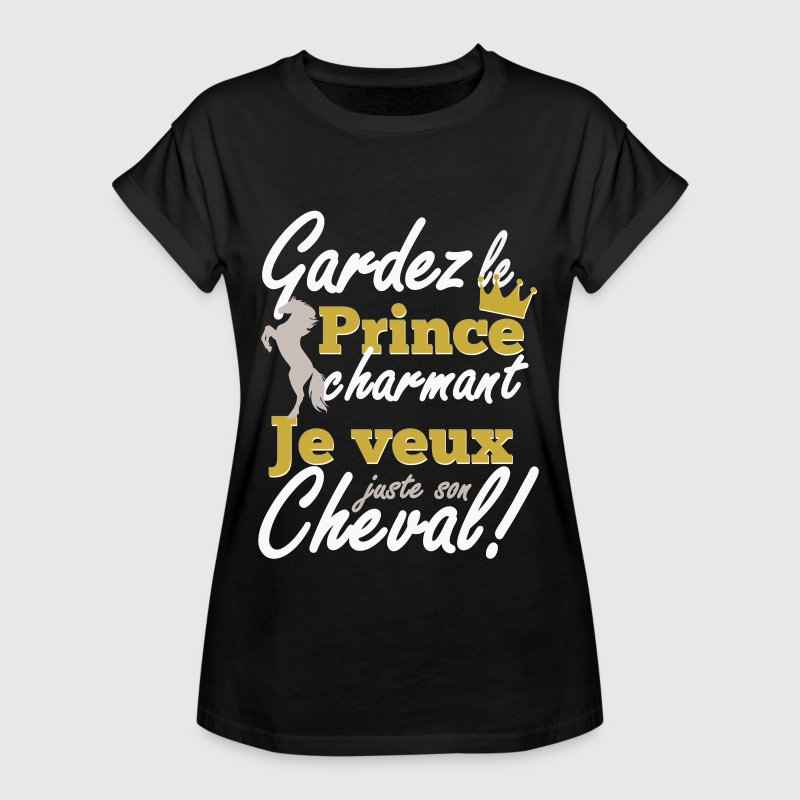 Cheval - prince charmant Tee shirts - T-shirt oversize Femme