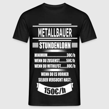 suchbegriff 39 metallbauer 39 t shirts online bestellen spreadshirt. Black Bedroom Furniture Sets. Home Design Ideas