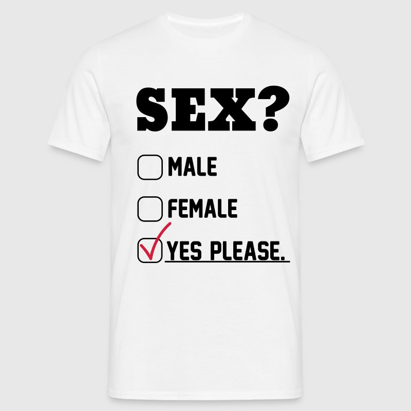 Sex Yes Please T-Shirts - Men's T-Shirt