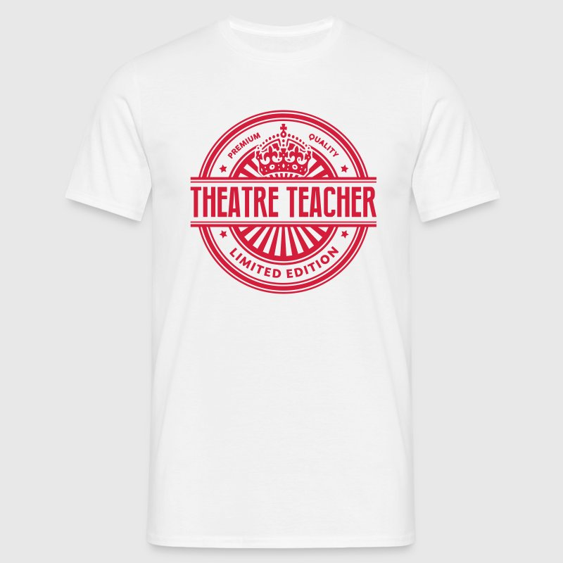 Limited edition theatre teacher premium  - Men's T-Shirt