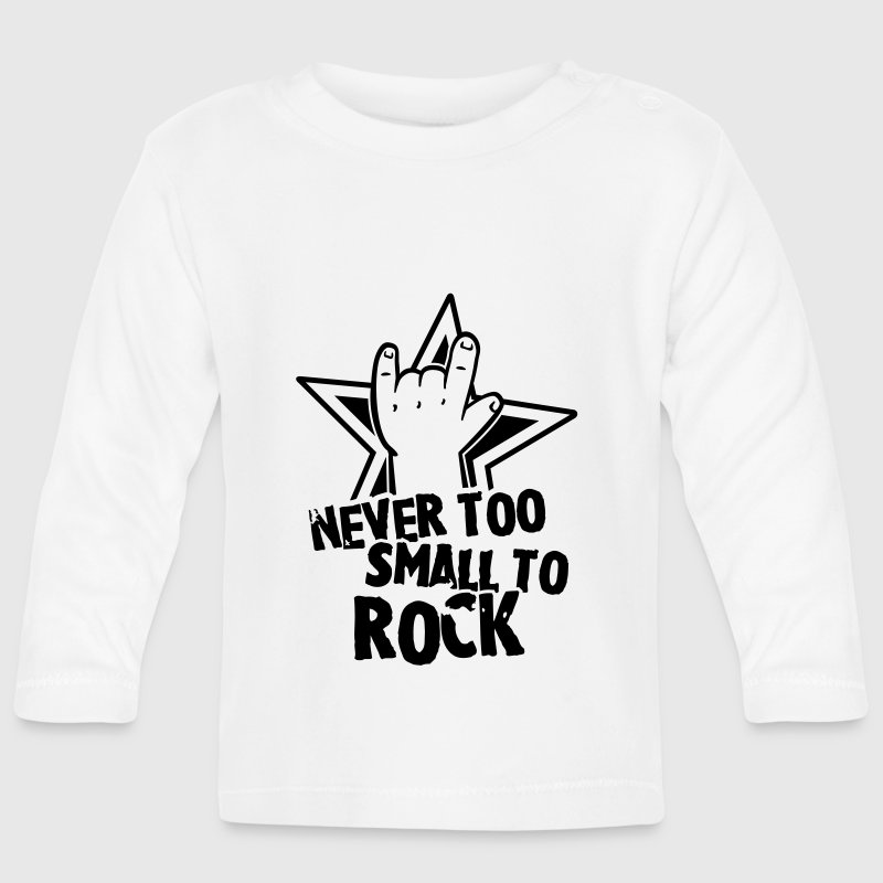 never too small to rock Kids and Babies - Baby Long Sleeve T-Shirt
