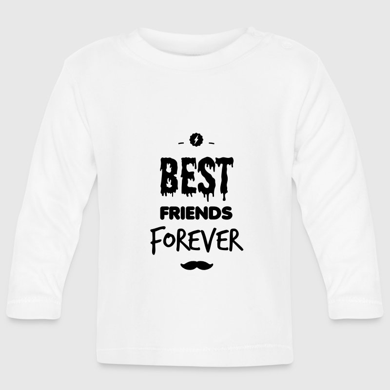 Best friends forever Baby Long Sleeve Shirts - Baby Long Sleeve T-Shirt