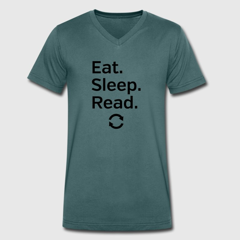 Eat - Sleep - Read - Repeat T-Shirts - Men's Organic V-Neck T-Shirt by Stanley & Stella