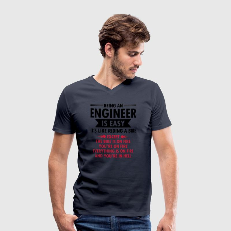 Being An Engineer Is Easy... T-Shirts - Men's Organic V-Neck T-Shirt by Stanley & Stella