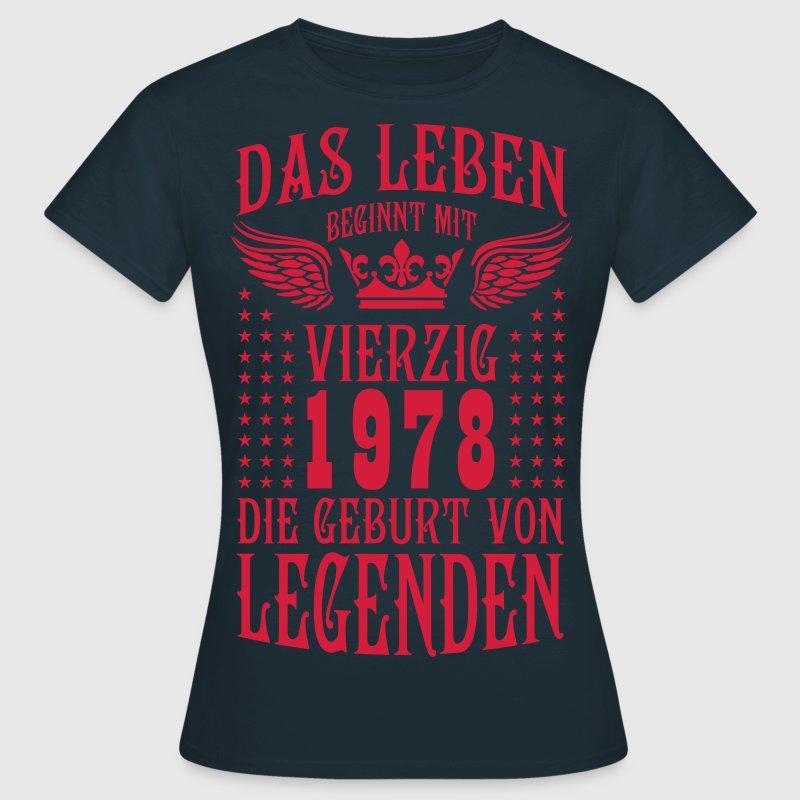 das leben beginnt mit 40 geburt von legenden 1978 t shirt
