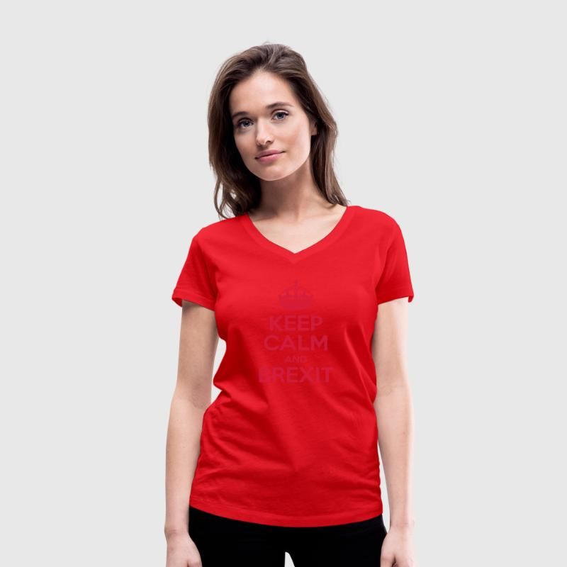 Keep Calm and Brexit T-Shirts - Women's Organic V-Neck T-Shirt by Stanley & Stella