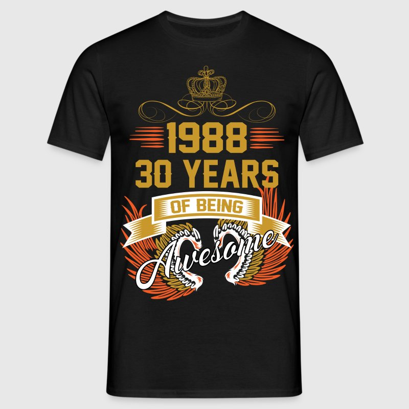1988 30 Years Of Being Awesome T-Shirts - Men's T-Shirt