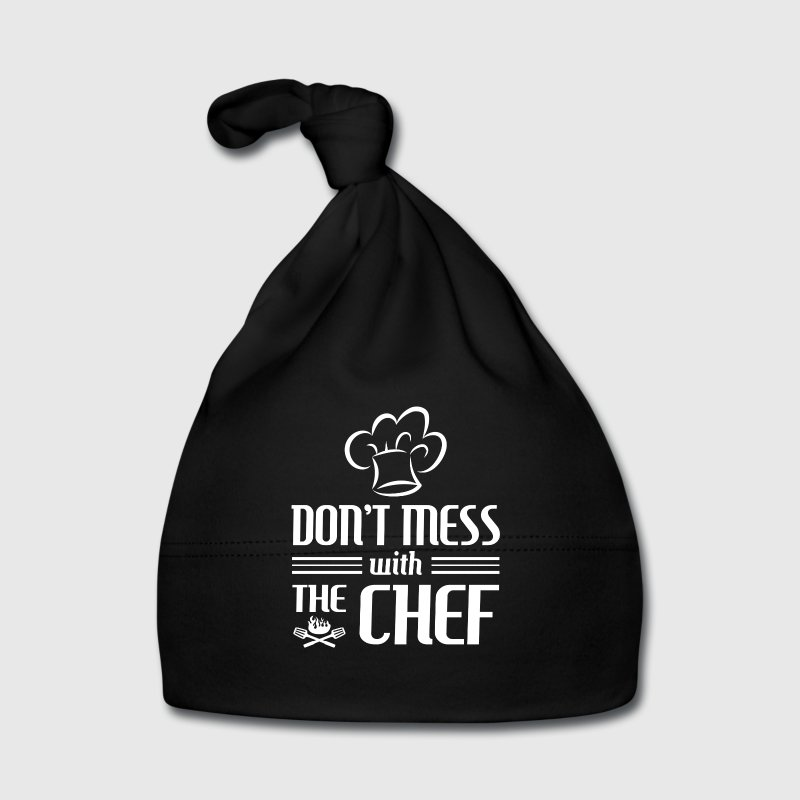 Don't mess with the Chef - cooking gift Baby Cap - Baby Cap