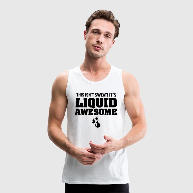 Liquid Awesome T-Shirts - Men's Premium Tank Top