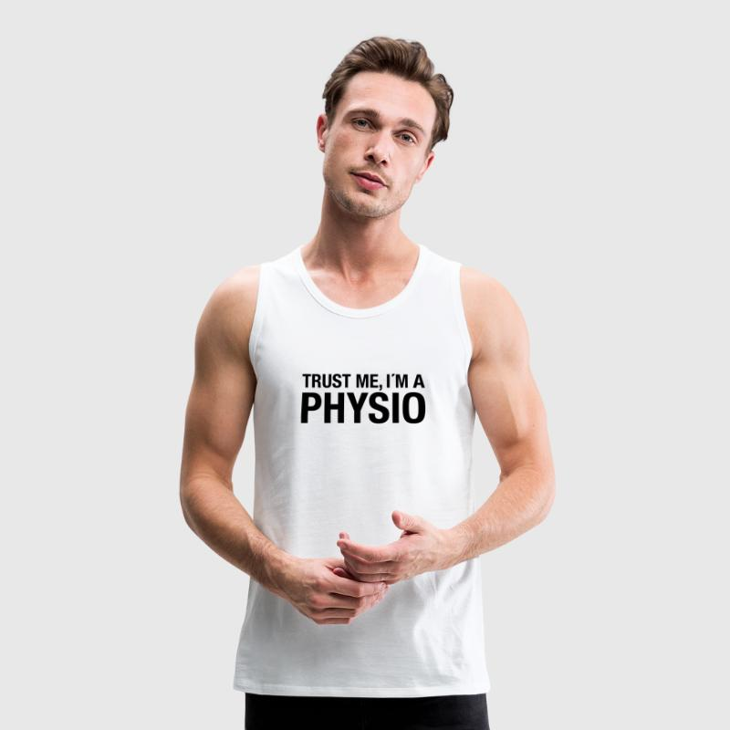 Trust Me I´m A Physio T-Shirts - Men's Premium Tank Top