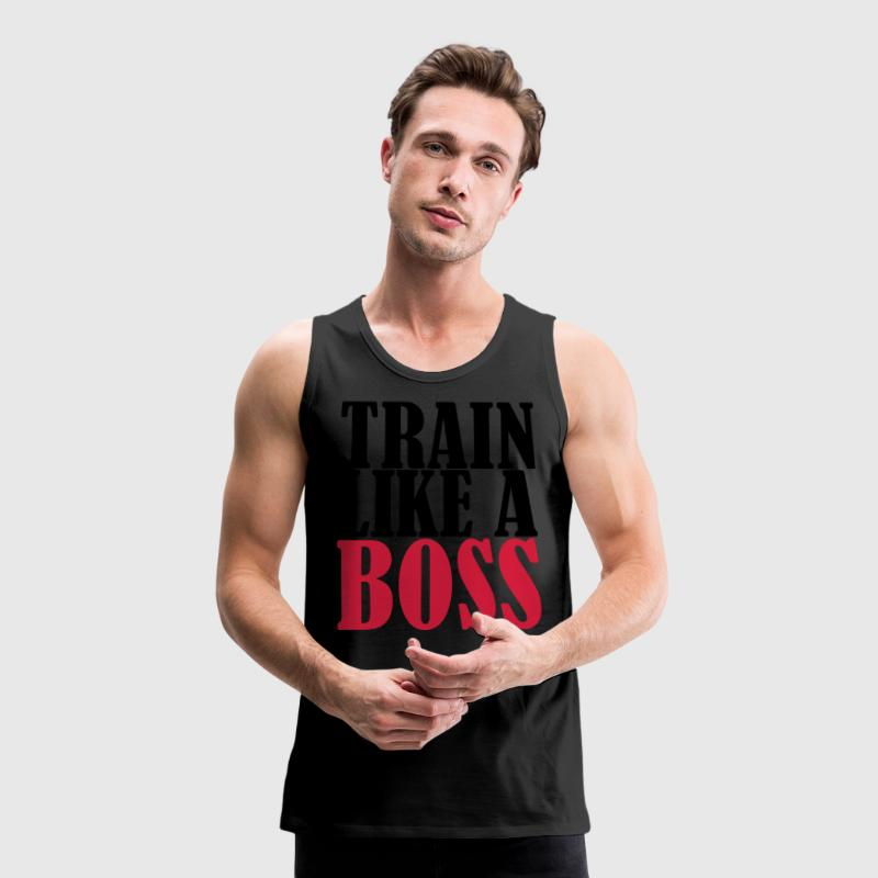 Train Like A Boss T-Shirts - Männer Premium Tank Top