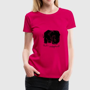 Irrelephant pun tank top - Women's Premium T-Shirt