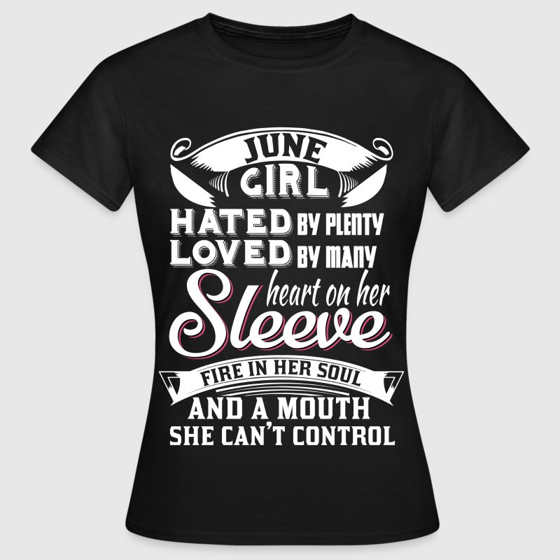june girls.... T-Shirts - Women's T-Shirt
