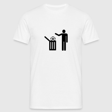 Football = trash Vêtements de sport - T-shirt Homme