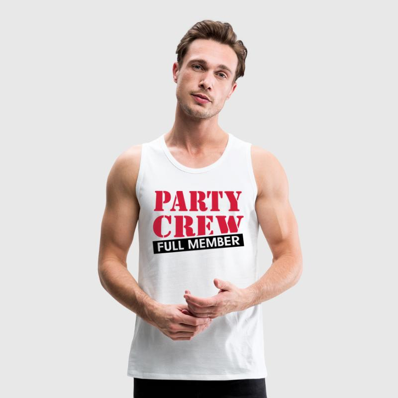Party Crew full member funny drinking quotes  Sports wear - Men's Premium Tank Top