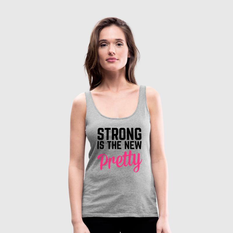 Strong Is the New Pretty  Tops - Frauen Premium Tank Top