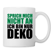 Sprich Mich Nicht An Ich Bin Nur Deko, Sprüche, Humor, Witziges, Lustiges