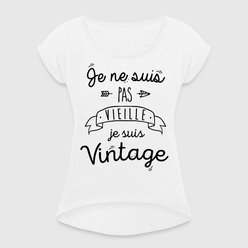 t shirt je ne suis pas vieille je suis vintage spreadshirt. Black Bedroom Furniture Sets. Home Design Ideas