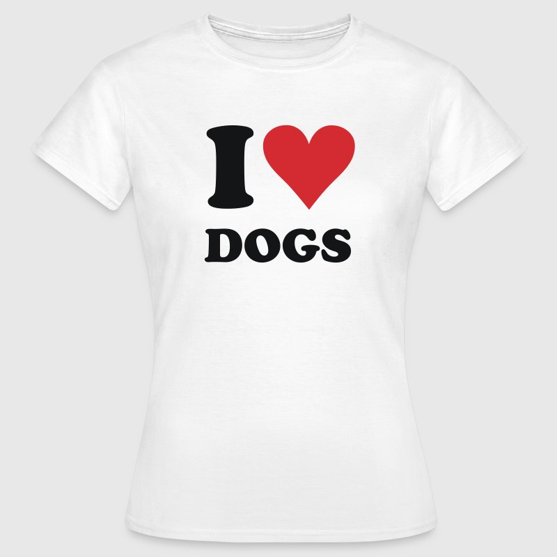 White I love dogs, dog Women's T-Shirts - Women's T-Shirt