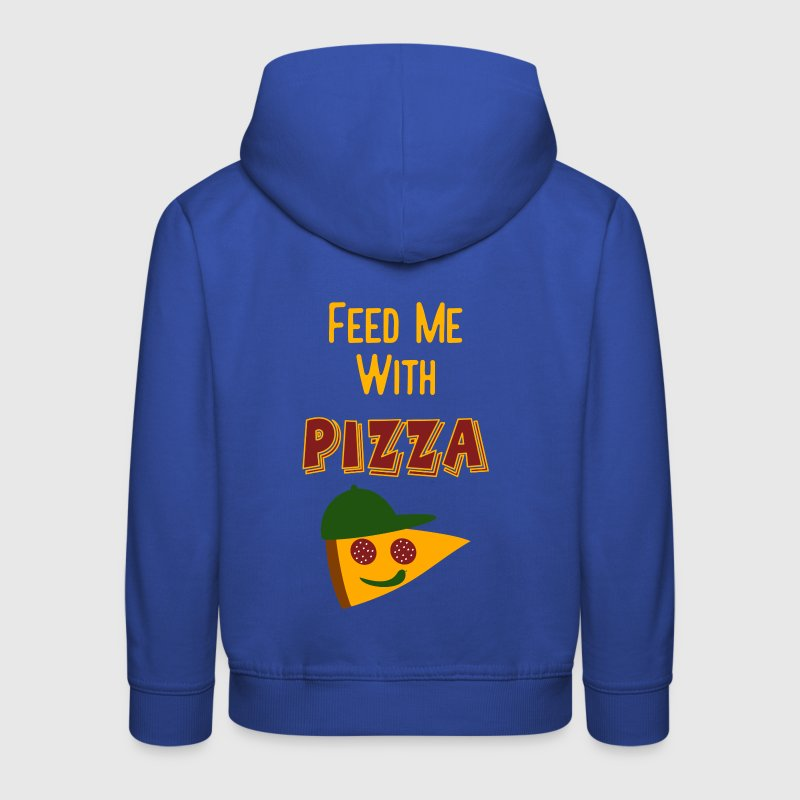 Coole Kinder Sprüche - Feed Me With Pizza Pullover & Hoodies - Kinder Premium Hoodie