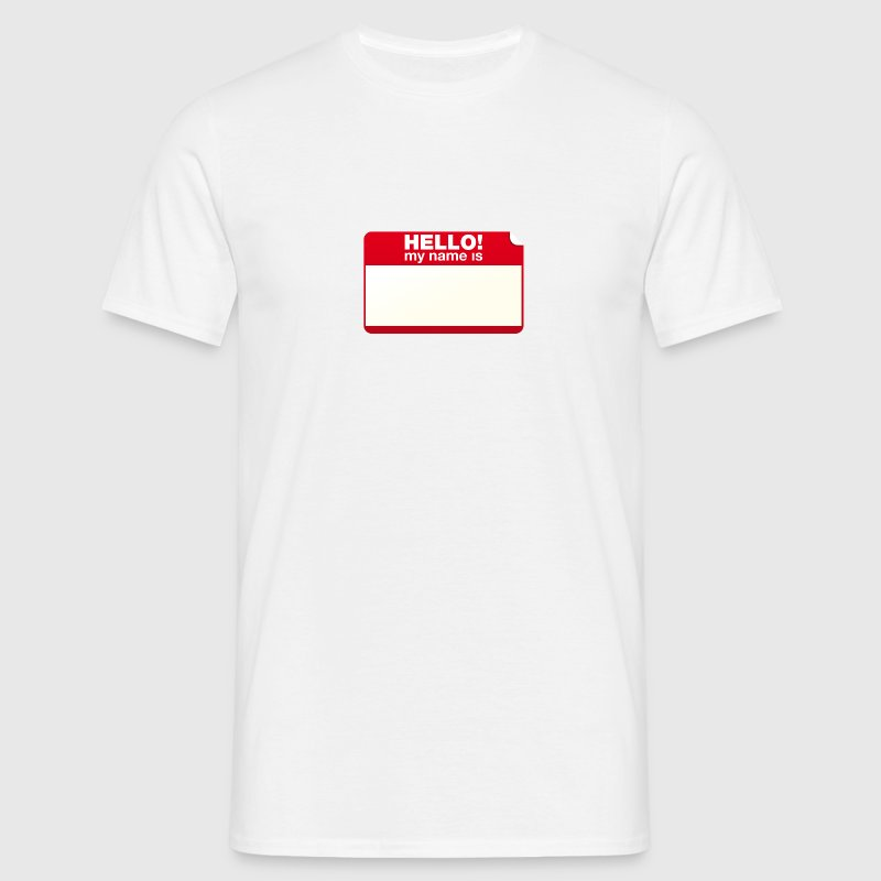 Weiß Hello! my name is T-Shirts - Männer T-Shirt