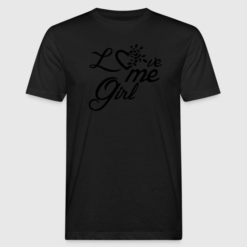 love me girl liebe valentinstag spr che geschenk t shirt spreadshirt. Black Bedroom Furniture Sets. Home Design Ideas