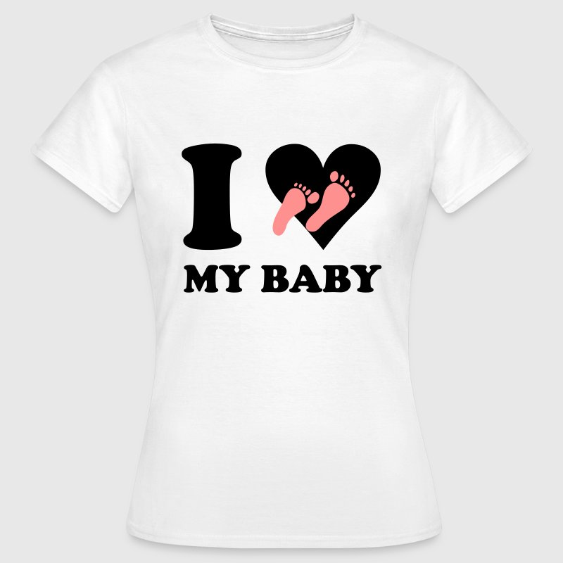 Wit I love my baby T-shirts - Vrouwen T-shirt