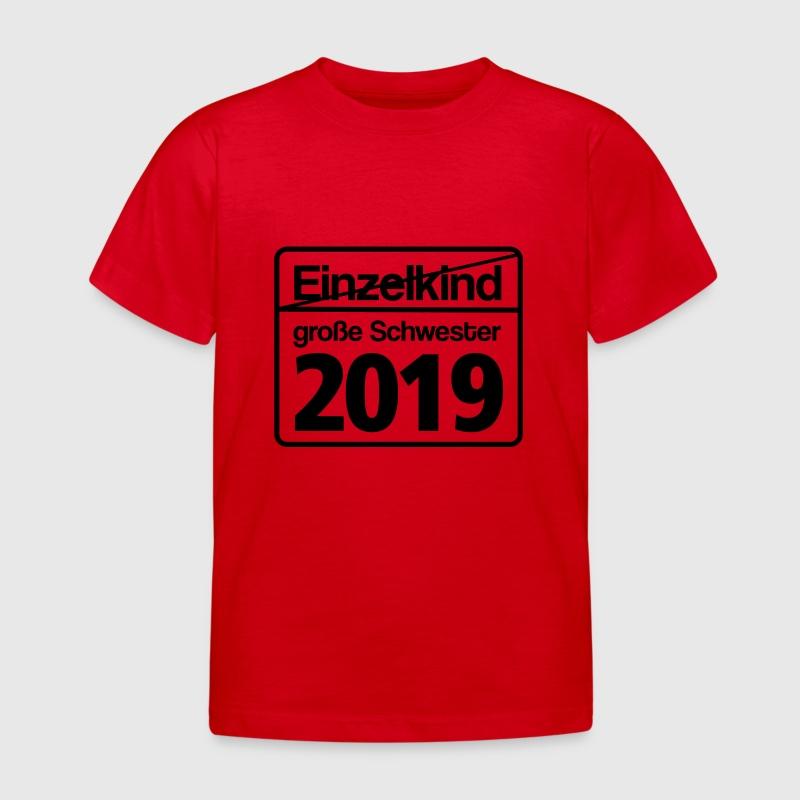 gro e schwester 2019 schild t shirt spreadshirt. Black Bedroom Furniture Sets. Home Design Ideas