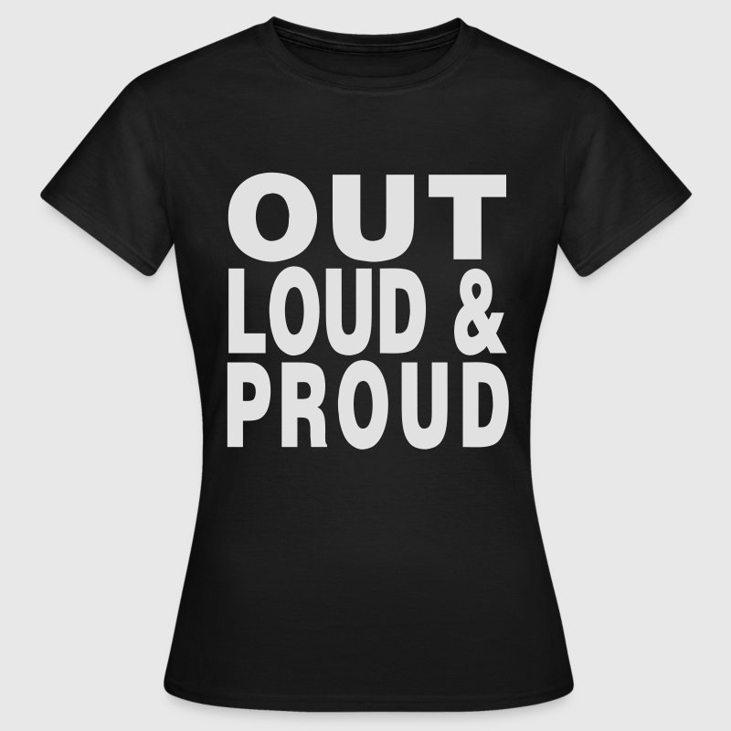 Black out loud and proud Women's T-Shirts - Women's T-Shirt