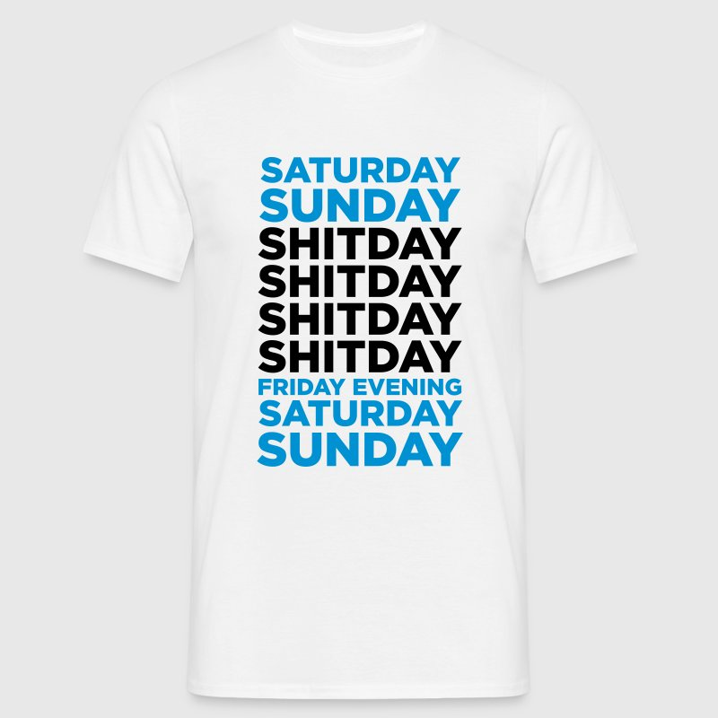 White Shit Day (2c, NEU) Men's T-Shirts - Men's T-Shirt