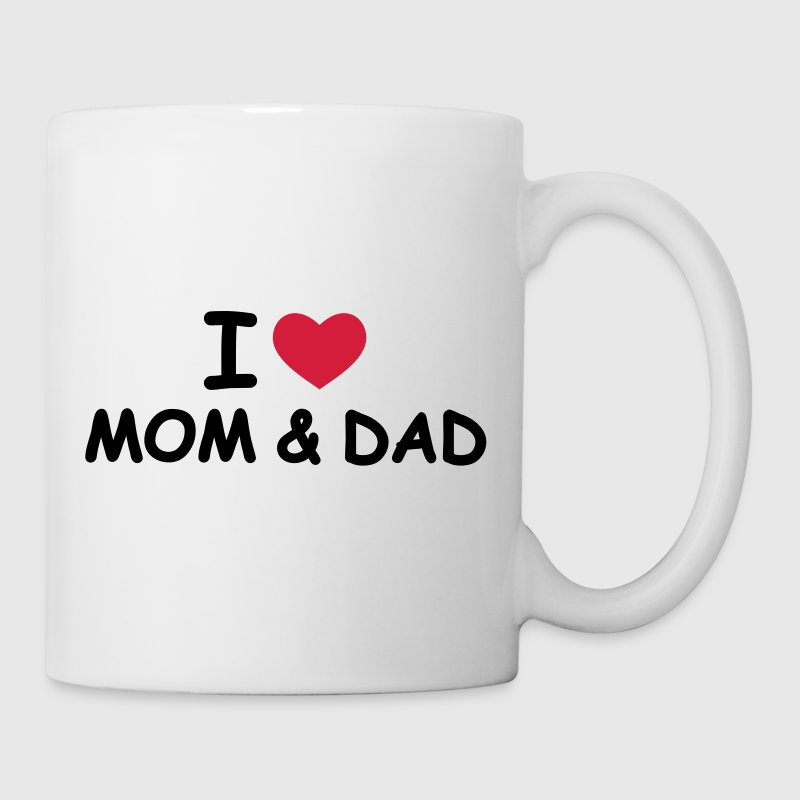 I Love Mom and Dad - Mug blanc