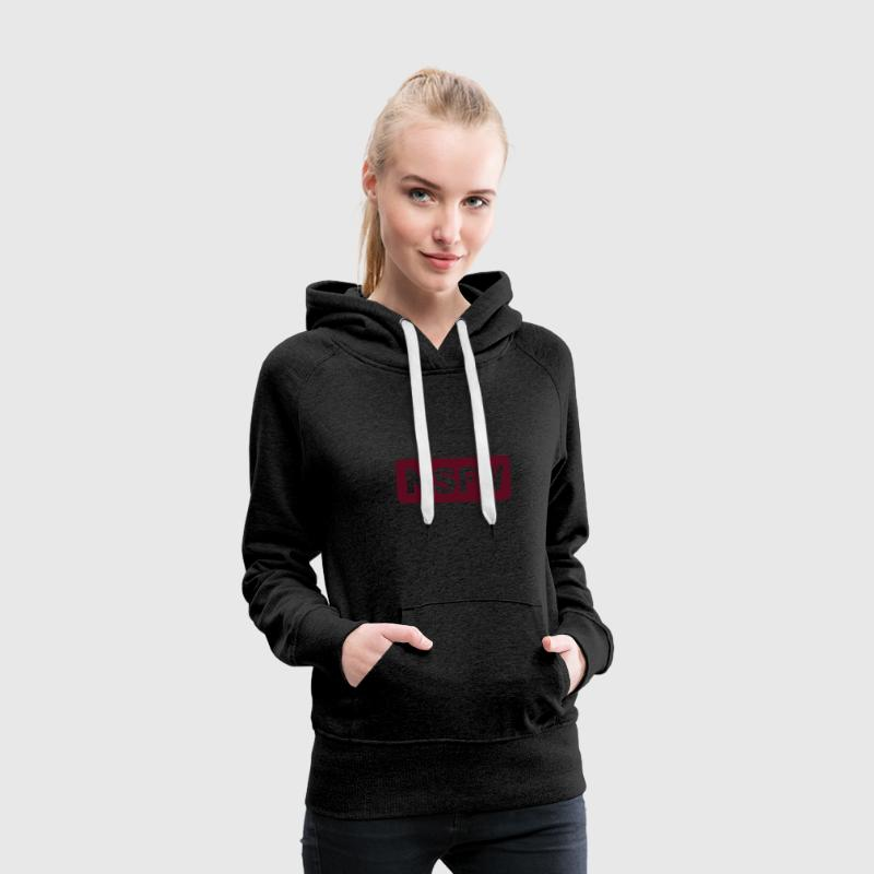 NSFW - Not Safe For Work - Vrouwen Premium hoodie