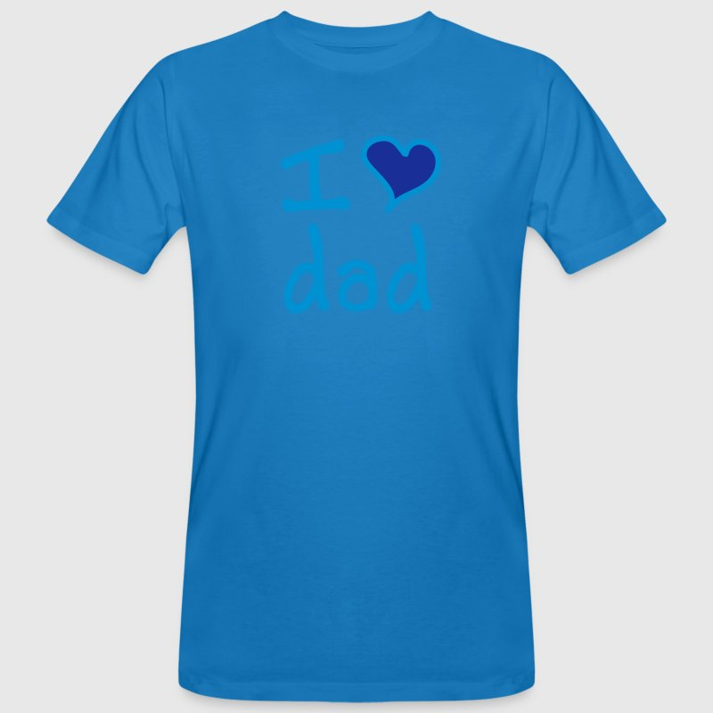 I love dad - Men's Organic T-shirt