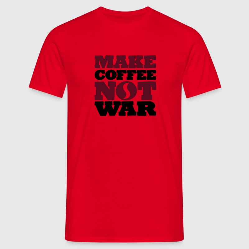 Make coffee not war - Männer T-Shirt