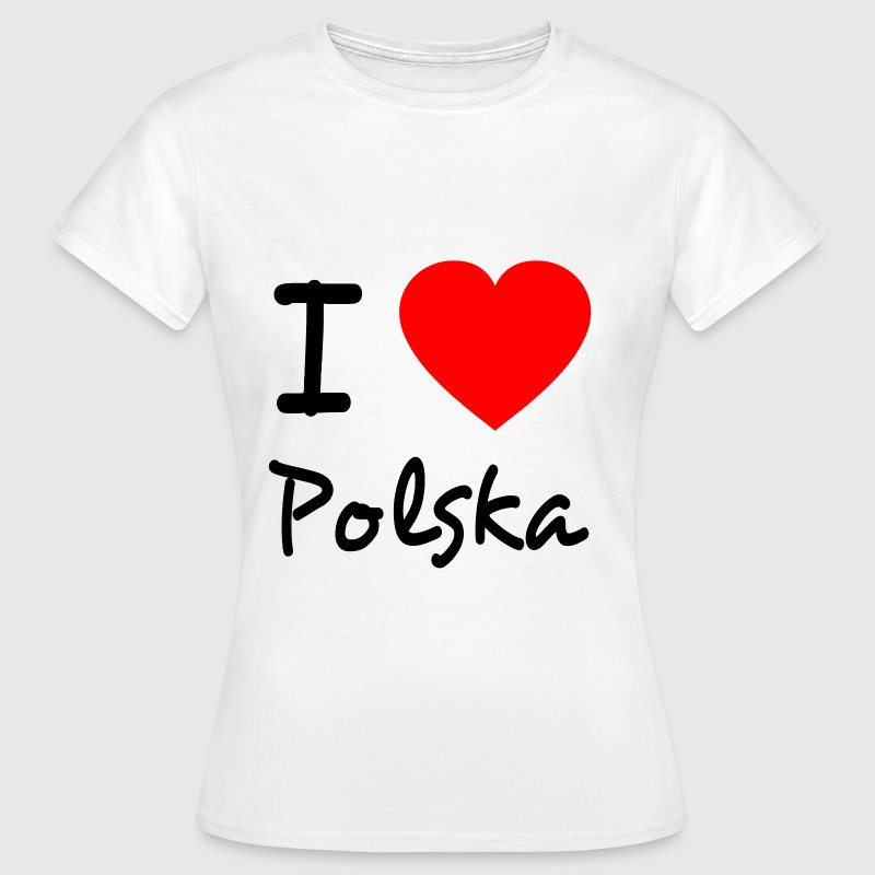 Weiß I love Polska T-Shirts - Frauen T-Shirt