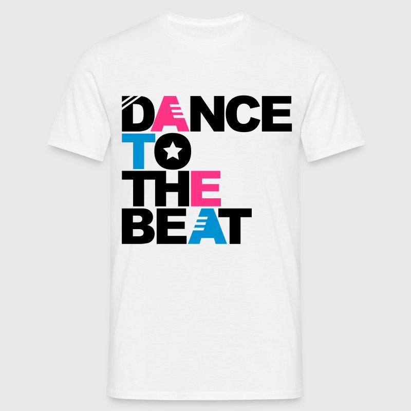 White Dance to the Beat Men's T-Shirts - Men's T-Shirt