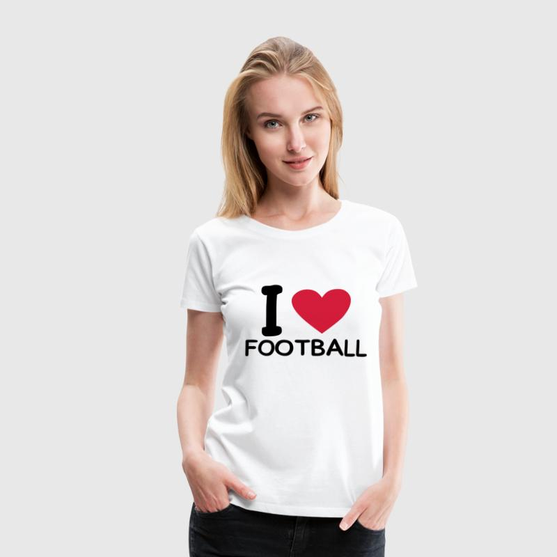 Weiß i love football T-Shirts - Frauen Premium T-Shirt