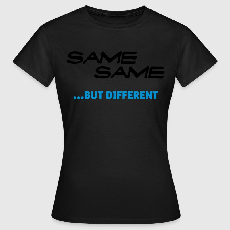 Same Same But Different (1c, NEU) - Women's T-Shirt