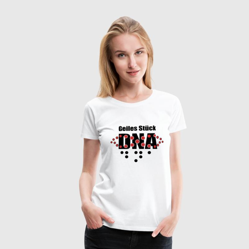 Geiles Stück DNA Girly T-Shirt - Frauen Premium T-Shirt