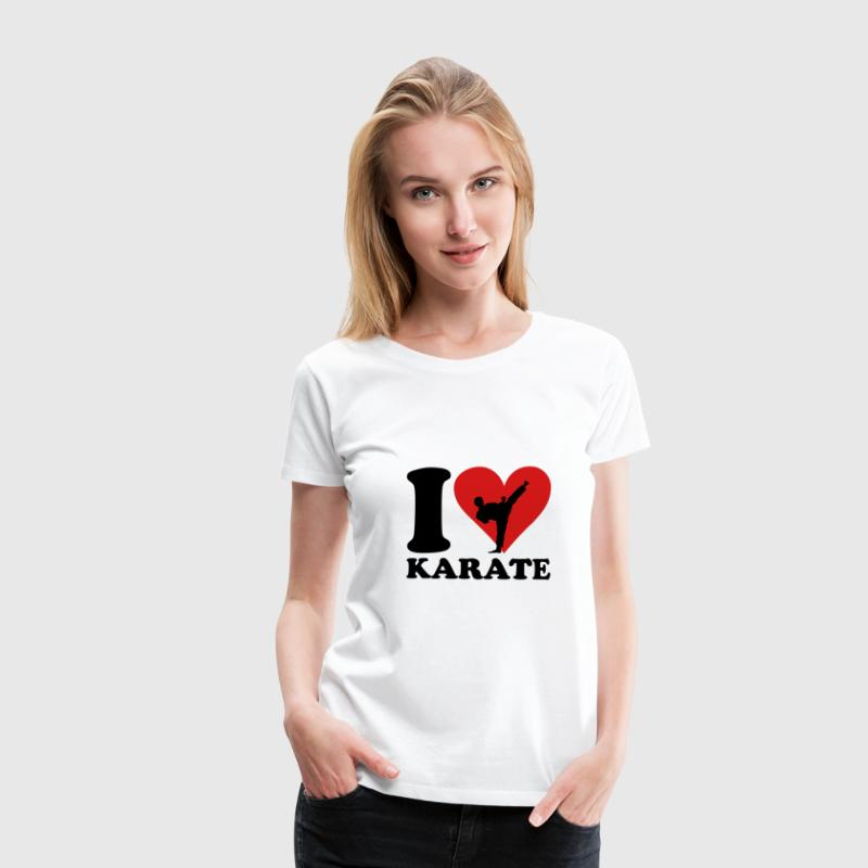 I love Karate T-Shirts - Women's Premium T-Shirt