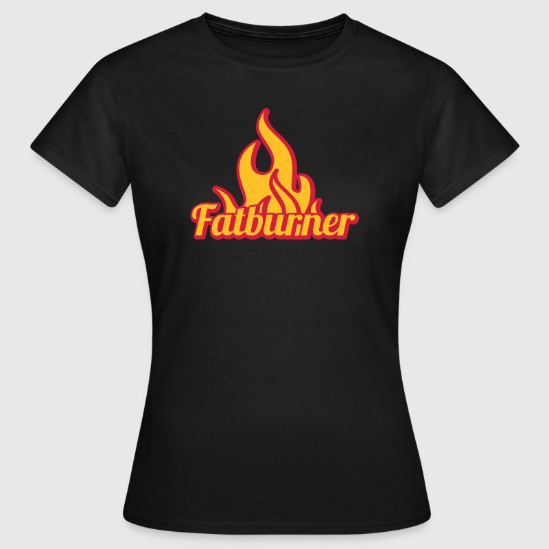 Fatburner | Training | Fitness | Fettverbrennung T-Shirts - Frauen T-Shirt