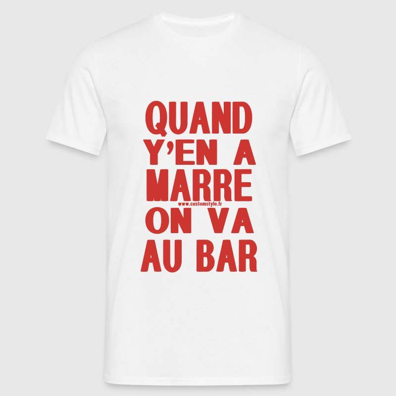 quand y'en a marre on va au bar rouge T-shirts - T-shirt Homme