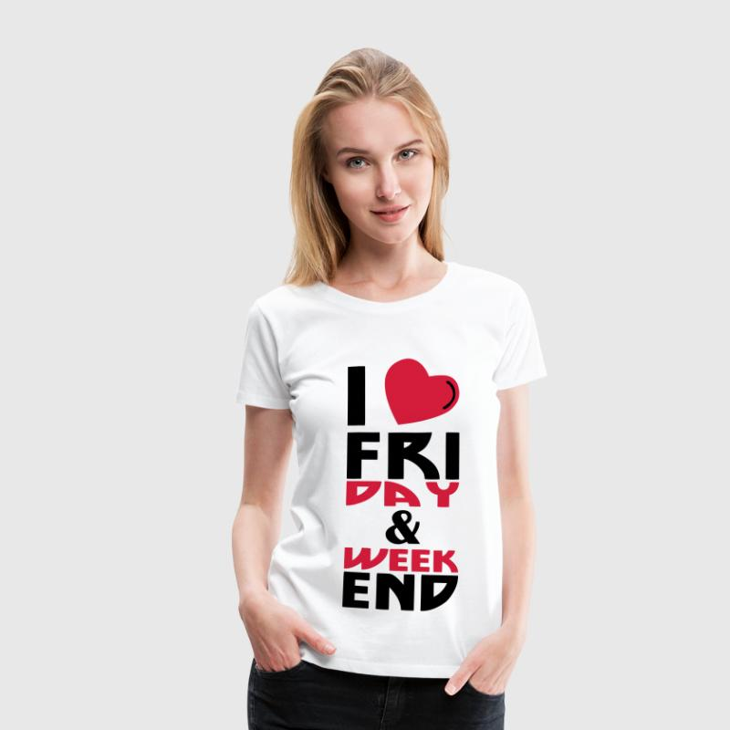 I love Week end (2c) - Frauen Premium T-Shirt